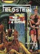 Cover-Bild zu Geissman, Grant: FELDSTEIN: The Mad Life and Fantastic Art of Al Feldstein!