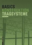 Cover-Bild zu Basics Tragsysteme (eBook) von Meistermann, Alfred