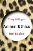 Cover-Bild zu Animal Ethics: The Basics (eBook) von Miligan, Tony