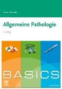 Cover-Bild zu BASICS Allgemeine Pathologie (eBook) von Nennstiel, Simon