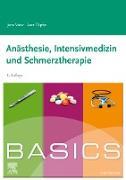 Cover-Bild zu BASICS Anästhesie, Intensivmedizin und Schmerztherapie (eBook) von Vater, Jens