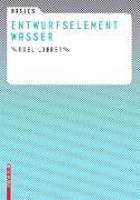 Cover-Bild zu Basics Entwurfselement Wasser (eBook) von Lohrer, Axel