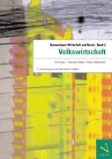 Cover-Bild zu Basiswissen Wirtschaft und Recht / Basiswissen Wirtschaft und Recht 2. Volkswirtschaft von Saxer, Urs
