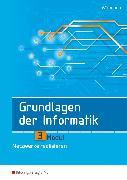 Cover-Bild zu Grundlagen der Informatik Modul 3. Netzwerke realisieren. Schülerband von Wittmann, Heinz-Georg