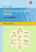 Cover-Bild zu Steuerungstechnik Metall. Schülerband von Jettkant, Udo