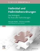 Cover-Bild zu ELSEVIER ESSENTIALS Heilmittel und Heilmittelverordnungen von Ranker, Alexander