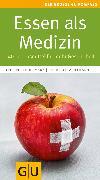 Cover-Bild zu Essen als Medizin (eBook) von Bohlmann, Friedrich