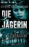 Cover-Bild zu eBook Die Jägerin - Übergabe