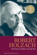 Cover-Bild zu Robert Holzach von Baumann, Claude