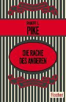 Cover-Bild zu Die Rache des anderen (eBook) von Pike, Robert L.