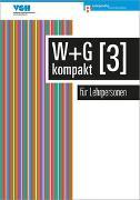 Cover-Bild zu W & G kompakt 3 für Lehrpersonen von Ackermann, Nicole