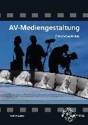 Cover-Bild zu AV-Mediengestaltung Grundwissen von Kamp, Werner