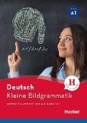 Cover-Bild zu Kleine Bildgrammatik Deutsch. Deutsche Grammatik in Bildern erklärt. Buch von Hering, Axel