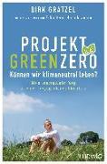 Cover-Bild zu Projekt Green Zero von Gratzel, Dirk