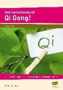 Cover-Bild zu Und zwischendurch Qi Gong! von Rinderle, Bettina