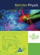 Cover-Bild zu Metzler Physik. Schülerband. Klasse 11-13