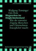 Cover-Bild zu Wegmarken im Möglichkeitenland von Tonninger, Wolfgang