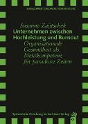 Cover-Bild zu Unternehmen zwischen Hochleistung und Burnout von Zajitschek, Susanne