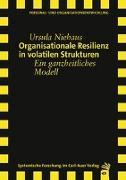 Cover-Bild zu Organisationale Resilienz in volatilen Strukturen von Niehaus, Ursula