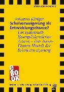 Cover-Bild zu Schulverweigerung als Entwicklungschance? (eBook) von Kiniger, Johanna