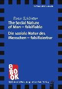 Cover-Bild zu The Social Nature of Man - falsifiable / Die soziale Natur des Menschen - falsifizierbar (eBook) von Schlötter, Peter