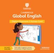 Cover-Bild zu Cambridge Global English Digital Classroom 2 Access Card (1 Year Site Licence) von Schottman, Elly