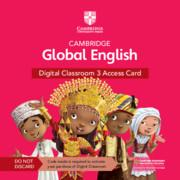 Cover-Bild zu Cambridge Global English Digital Classroom 3 Access Card (1 Year Site Licence) von Schottman, Elly