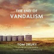 Cover-Bild zu The End of Vandalism von Drury, Tom