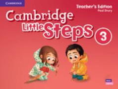Cover-Bild zu Cambridge Little Steps Level 3 Teacher's Edition American English von Drury, Paul
