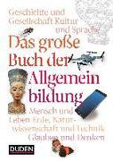 Cover-Bild zu Das große Buch der Allgemeinbildung von Dudenredaktion (Hrsg.)