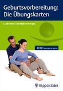 Cover-Bild zu Geburtsvorbereitung: Die Übungskarten (eBook) von Hebammengemeinschaftshilfe E. V (Hrsg.)