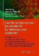 Cover-Bild zu Umweltinformationssysteme - Wie verändert die Digitalisierung unsere Gesellschaft? (eBook) von Freitag, Ulrike (Hrsg.)
