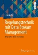 Cover-Bild zu Regelungstechnik mit Data Stream Management (eBook) von Zacher, Serge