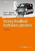 Cover-Bild zu Vieweg Handbuch Kraftfahrzeugtechnik (eBook) von Pischinger, Stefan (Hrsg.)