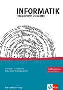 Cover-Bild zu INFORMATIK, Programmieren und Robotik von Hromkovic, Juraj