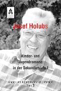Cover-Bild zu Josef Holubs Kinder- und Jugendromane in der Sekundarstufe I (eBook) von Payrhuber, Franz-Josef
