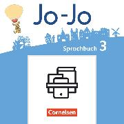 Cover-Bild zu Jo-Jo Sprachbuch, Allgemeine Ausgabe - Neubearbeitung 2016, 3. Schuljahr, Handreichungen für den Unterricht, Kopiervorlagen und CD-ROM