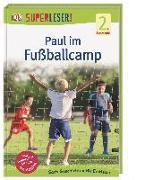 Cover-Bild zu SUPERLESER! Paul im Fußballcamp