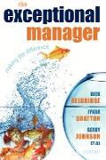 Cover-Bild zu The Exceptional Manager von Delbridge, Rick