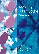 Cover-Bild zu Exploring Public Sector Strategy von Johnson, Gerry