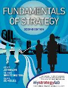 Cover-Bild zu Fundamentals of Strategy, 2/e with MyStrategyLab and The Strategy Experience simulation von Johnson, Gerry