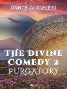 Cover-Bild zu Divine Comedy 2: Purgatory (eBook) von Dante Alighieri, Alighieri