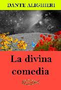 Cover-Bild zu La divina comedia (eBook) von Alighieri, Dante