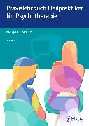 Cover-Bild zu Praxislehrbuch Heilpraktiker für Psychotherapie (eBook) von Stoecker, Margarete
