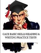 Cover-Bild zu GACE Basic Skills Reading and Writing Practice Tests von Exam Sam