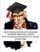 Cover-Bild zu Next Generation Accuplacer Writing Practice Tests with Grammar Review Study Guide von Exam Sam