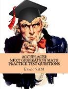 Cover-Bild zu Accuplacer Next Generation Math Practice Test Questions von Exam Sam