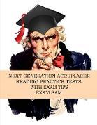 Cover-Bild zu Next Generation Accuplacer Reading Practice Tests with Exam Tips von Exam Sam