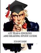 Cover-Bild zu ATI TEAS 6 English and Reading Study Guide von Exam Sam