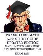 Cover-Bild zu Praxis Core Math 5733 Study Guide Updated Edition von Exam Sam